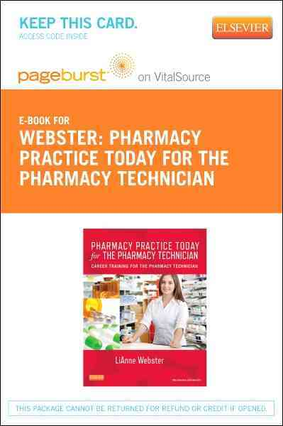Mosby's Essentials of Pharmacy Practice Today for the Pharmacy Technician By Webster, Lianne C.